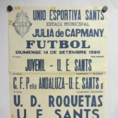 Collectionnisme sportif: UNIÓ ESPORTIVA SANTS - UD ROQUETAS. CARTEL PARTIDO DE FÚTBOL CATALÁN 1980. PUBLICIDAD CERVEZA . Lote 196903817