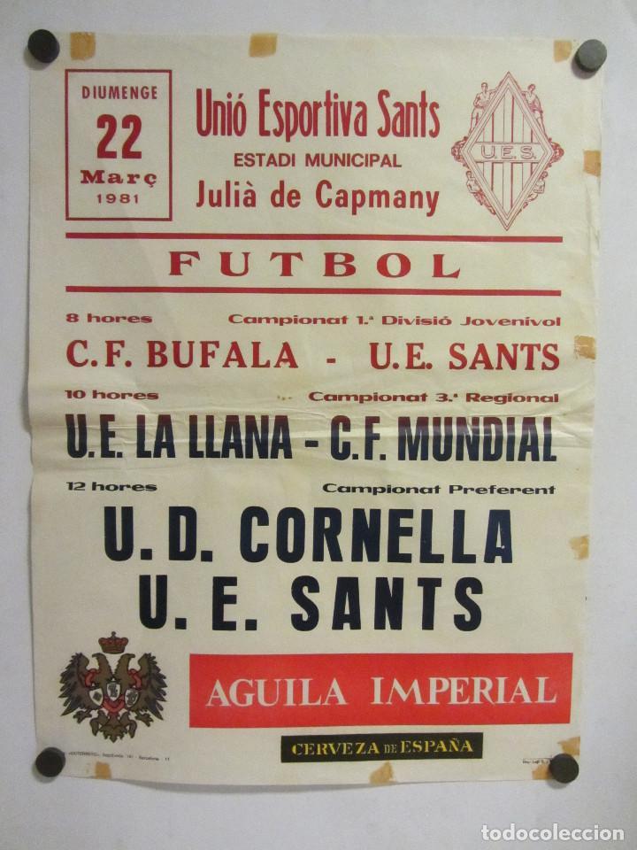 UNIÓ ESPORTIVA SANTS - UD CORNELLA. CARTEL PARTIDO DE FÚTBOL CATALÁN 1981. PUBLICIDAD CERVEZA (Coleccionismo Deportivo - Revistas y Periódicos - otros Fútbol)