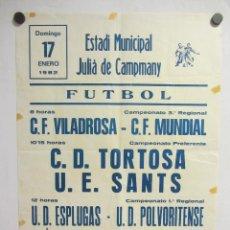 Coleccionismo deportivo: UNIÓ ESPORTIVA SANTS - CD TORTOSA. CARTEL PARTIDO DE FÚTBOL CATALÁN 1982. PUBLICIDAD CERVEZA . Lote 196904545