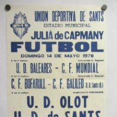 Coleccionismo deportivo: UNIÓ ESPORTIVA SANTS - UD OLOT. CARTEL PARTIDO DE FÚTBOL CATALÁN 1978. PUBLICIDAD CERVEZA . Lote 196905026