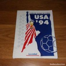 Coleccionismo deportivo: COLECCIONABLE. MUNDIAL USA 1994 94. LA VERDAD. COMPLETO (CON PÓSTER). Lote 197246146