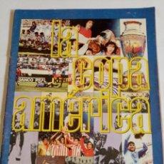 Collectionnisme sportif: COPA AMÉRICA LA HISTORIA DE LA COPA DESDE SUS COMIENZOS AL AÑO 1993. Lote 197675928