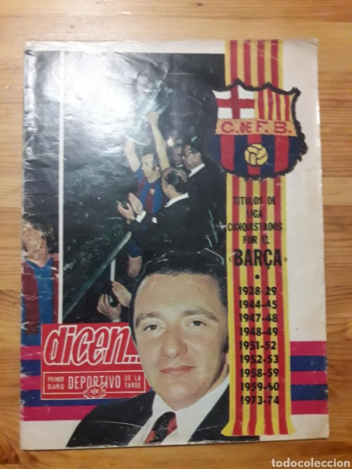 DICEN LIGA BARÇA 1973 1974 FUTBOL CLUB BARCELONA (Coleccionismo Deportivo - Revistas y Periódicos - otros Fútbol)