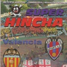 Collectionnisme sportif: REVISTA SUPER HINCHA 129 AGOSTO 2004 ULTRAS HOOLIGANS. Lote 278413788