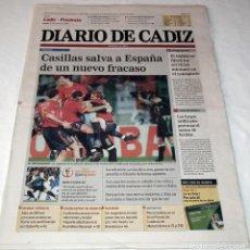 Coleccionismo deportivo: DIARIO DE CADIZ MUNDIAL KOREA-JAPAN 2002 IRLANDA - ESPAÑA SELECCION ESPAÑOLA FUTBOL - LA ROJA. Lote 48474733