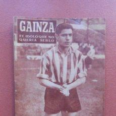 Collectionnisme sportif: ANTIGUA REVISTA COLECCION IDOLOS DEL DEPORTE - Nº 28 - GAINZA - AÑOS 50. Lote 199199331