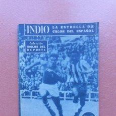Coleccionismo deportivo: ANTIGUA REVISTA COLECCION IDOLOS DEL DEPORTE - Nº 119 - INDIO - AÑOS 50. Lote 199224946