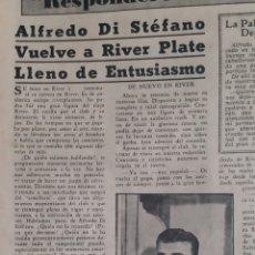 Coleccionismo deportivo: ALFREDO DI STEFANO ENTREVISTA EXCLUSIVA DE SU VUELTA A RIVER. REVISTA RIVER PLATE 119 DE 19 DIC 1946. Lote 199298157