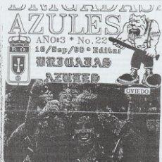 Coleccionismo deportivo: FANZINE BRIGADAS AZULES NÚMERO 22 OVIEDO ULTRAS HOOLIGANS. Lote 199330100