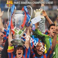 Coleccionismo deportivo: DVD F. C. BARCELONA CAMPEONES DE EUROPA PARIS 2006 FINAL CHAMPIONS LEAGUE. Lote 199647077