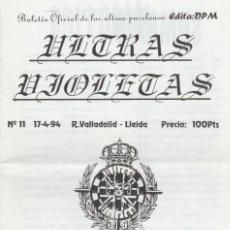 Coleccionismo deportivo: FANZINE ULTRAS VIOLETAS 11 VALLADOLID ULTRAS HOOLIGANS. Lote 199862570
