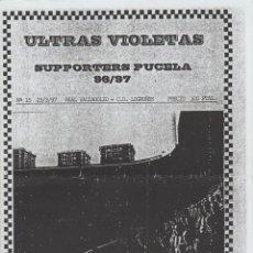 Coleccionismo deportivo: FANZINE ULTRAS VIOLETAS 15 VALLADOLID ULTRAS HOOLIGANS. Lote 199865441