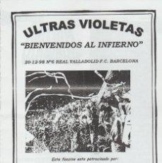 Coleccionismo deportivo: FANZINE ULTRAS VIOLETAS 6 VALLADOLID ULTRAS HOOLIGANS. Lote 199866233