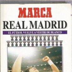 Collectionnisme sportif: MARCA REAL MADRID EL FUTBOL VUELVE A VESTIR. Lote 200585466