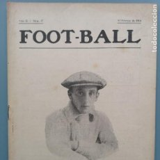 Coleccionismo deportivo: REVISTA RARISIM FOOT-BALL 1916 JUAN DE CÁRCER PORTERO DEL ATLETICO MADRID ATHLETIC DERBI REAL MADRID. Lote 201517717