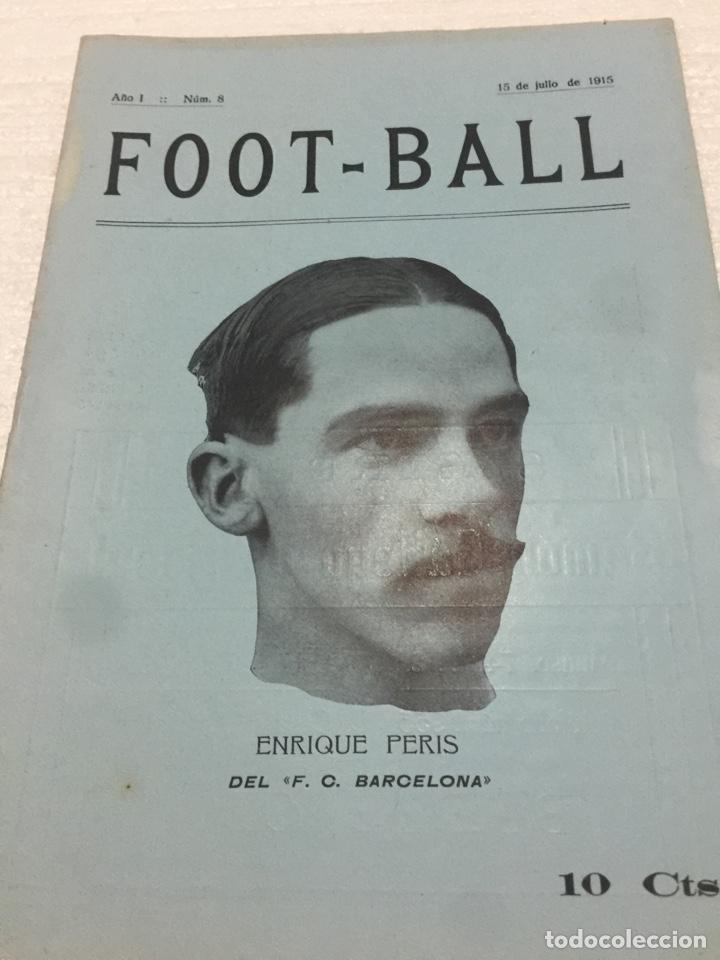 ENRIQUE PERIS FC BARCELONA ESPECIAL REVISTA FOOT-BALL 1915 (Coleccionismo Deportivo - Revistas y Periódicos - otros Fútbol)