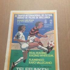 Coleccionismo deportivo: RACING WHITE MADRID FLAMENGO 1978 PROGRAMA CIUDAD PALMA. Lote 202870552