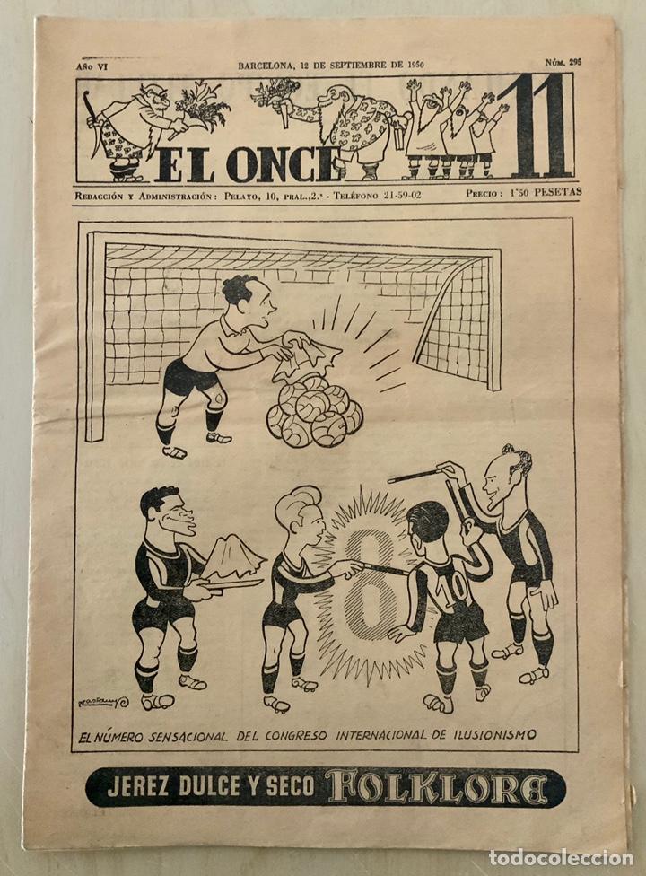 REVISTA (PERIÓDICO) EL ONCE N 295 12 DE SEPTIEMBRE DE 1950 (Coleccionismo Deportivo - Revistas y Periódicos - otros Fútbol)