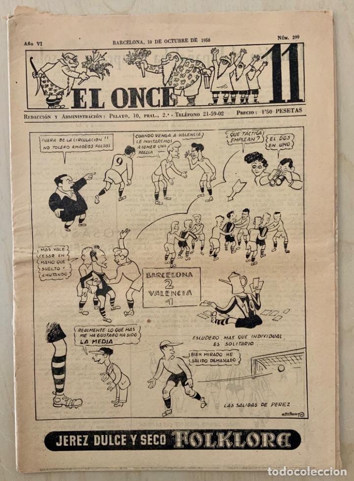 REVISTA (PERIÓDICO) EL ONCE N 299 10 DE OCTUBRE DE 1950 (Coleccionismo Deportivo - Revistas y Periódicos - otros Fútbol)