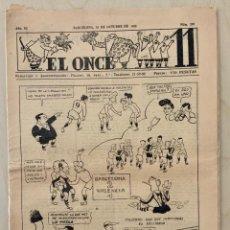 Coleccionismo deportivo: REVISTA (PERIÓDICO) EL ONCE N 299 10 DE OCTUBRE DE 1950. Lote 203293648
