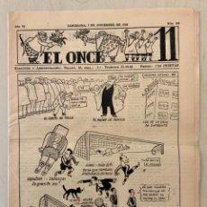 Coleccionismo deportivo: REVISTA (PERIÓDICO) EL ONCE N 303 7 DE NOVIEMBRE DE 1950. Lote 203293957