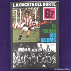 Coleccionismo deportivo: REVISTA LA GACETA DEL NORTE. GACETA 7 DIAS. ATHLETIC CLUB DE BILBAO. ALAVES. 2-9-1979. FUTBOL.. Lote 203358978