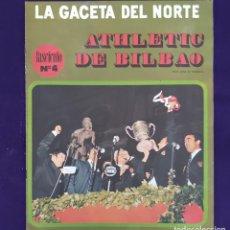 Coleccionismo deportivo: REVISTA LA GACETA DEL NORTE. FASCICULO Nº4. ATHLETIC DE BILBAO. FUTBOL.. Lote 203359570