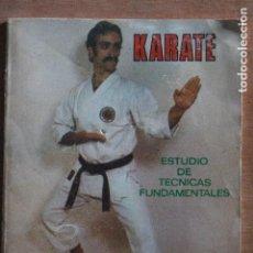 Coleccionismo deportivo: KARATE ESTUDIO DE TECNICAS FUNDAMENTALES. Lote 203504781