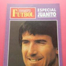 Coleccionismo deportivo: ESPECIAL JUANITO - SEPARATA ENCICLOPEDIA UNIVERSAL DEL FUTBOL - FALLECIMIENTO JUAN GOMEZ 1991. Lote 203611668