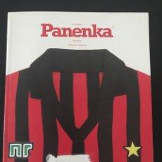 Coleccionismo deportivo: FÚTBOL PANENKA 63 - ESPECIAL MILAN - CAPELLO - MANTOVANI - BOCHINI - LORI MEYERS - DON BALON. Lote 204699177