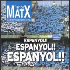 Colecionismo desportivo: PERICO MATX Nº 3 REVISTA OFICIAL DEL RCD ESPANYOL (TEMPORADA 2007-2008 · JORNADA 8). Lote 204761818