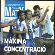 Colecionismo desportivo: PERICO MATX Nº 7 REVISTA OFICIAL DEL RCD ESPANYOL (TEMPORADA 2007-2008 · JORNADA 16). Lote 204762991