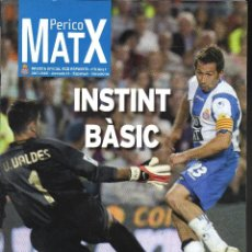 Colecionismo desportivo: PERICO MATX Nº 6 REVISTA OFICIAL DEL RCD ESPANYOL (TEMPORADA 2007-2008 · JORNADA 14). Lote 204763648