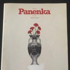 Coleccionismo deportivo: FÚTBOL PANENKA 56 - PORTUGAL CAMPEÓN EUROCOPA - MUNITIS - SUÁREZ - CAVANI - DON BALON - LEGIA. Lote 205051487