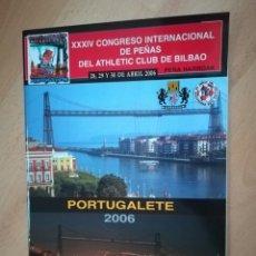 Coleccionismo deportivo: ATHLETIC CLUB BILBAO. CONGRESO INTERNACIONAL DE PEÑAS (2006).. Lote 205312883