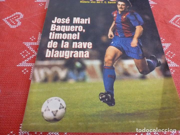 HISTORIA VIVA F.C.BARCELONA-Nº: 26-BAKERO.LOS CAMPS DEL BARÇA,EULOGIO MARTINEZ,LINEKER (Coleccionismo Deportivo - Revistas y Periódicos - otros Fútbol)