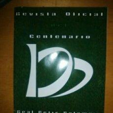 Coleccionismo deportivo: REVISTA CENTENARIO REAL BETIS BALOMPIÉ. Lote 206271485