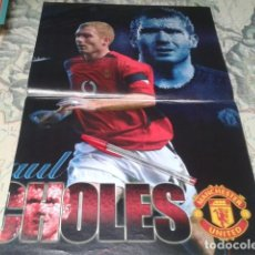 Coleccionismo deportivo: POSTER DOBLE MANCHESTER UNITED ( PAUL SCHOLES ) GLORY GLORY. Lote 206786701