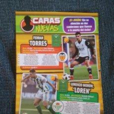 Coleccionismo deportivo: FERRAN TORRES, VALENCIA Y LOREN, REAL BETIS - PÁGINA REVISTA JUGÓN CARAS NUEVAS, FICHAJES + SEVILLA. Lote 207041326
