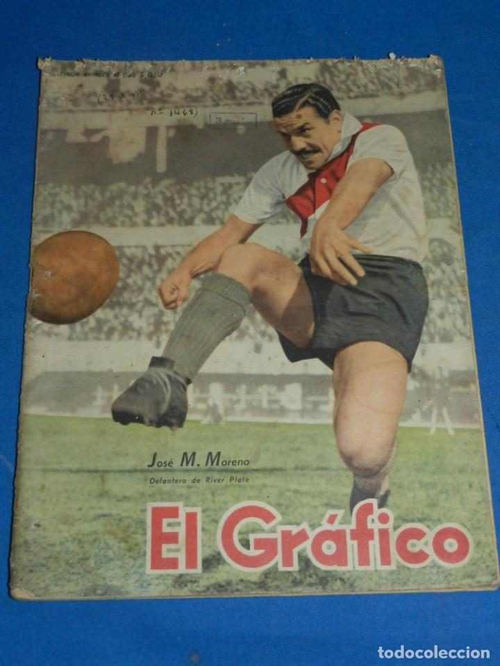 (MF) DIARIO EL GRÁFICO N.1468 BUENOS AIRES 1947 - PORTADA JOSÉ M MORENO - RIVER PLATE (Coleccionismo Deportivo - Revistas y Periódicos - otros Fútbol)