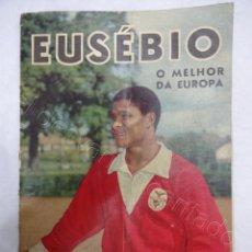 Coleccionismo deportivo: EUSEBIO (BENFICA) O MELHOR DA EUROPA. REVISTA ORIGINAL AÑOS 1960S. Lote 207262373