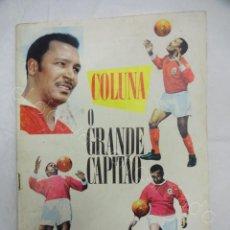 Collectionnisme sportif: COLUNA. O GRANDE CAPITAO. REVISTA ORIGINAL AÑOS 1960S. Lote 207268012