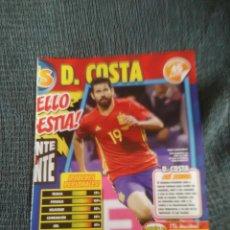 Coleccionismo deportivo: DIEGO COSTA ESPAÑA TIPO PÓSTER 1 PÁG REVISTA JUGÓN + CARAS NUEVAS FORNALS MÁLAGA Y DANI NDI SPORTING. Lote 207297647