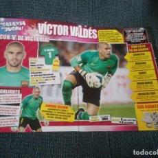 Coleccionismo deportivo: VÍCTOR VALDÉS BARCELONA BARÇA - PÓSTER 1 PÁG REVISTA REPORTAJE GALAXIA DEL JUGÓN + ISCO REAL MADRID. Lote 207302072