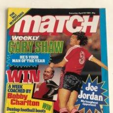 Coleccionismo deportivo: MATCH FOOTBALL MAGAZINE 18 APRIL 1981 ENGLISH PREMIER LESGUE REVISTA. Lote 207305697