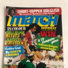Coleccionismo deportivo: MATCH FOOTBALL ENGLISH MAGAZINE JULY 4 1981 PREMIER LESGUE REVISTA DAGLISH. Lote 207306290
