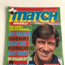 Coleccionismo deportivo: MATCH ENGLISH FOOTBALL MAGAZINE AUGUST 8 1981 PREMIER LESGUE REVISTA JOHN WILE. Lote 207306730
