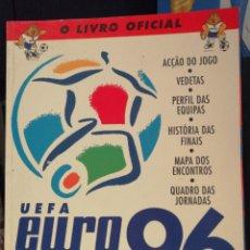 Coleccionismo deportivo: LIBRO OFICIAL DE LA EUROCOPA DE INGLATERRA 1996 UEFA EURO 96 EN PORTUGUÉS. Lote 207349107