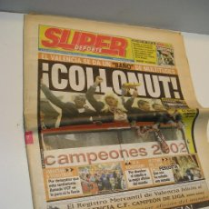 Coleccionismo deportivo: SUPER DEPORTE VALENCIA CAMPEON DE LIGA 7 MAYO 2002. Lote 208111175