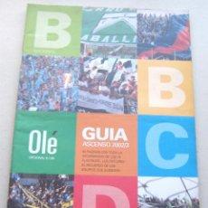 Collectionnisme sportif: REVISTA OLE GUIA ASCENSO 2002 2003 ARGENTINA 79 EQUIPOS + GRANDE 26 X 37 CM + 66 PGS NEW. Lote 208475805
